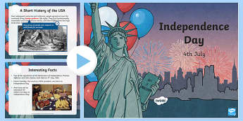 Independence Day Informational PowerPoint - Independence Day PowerPoint, Independence Day Informational PowerPoint,  Independence Day, 4th of Ju