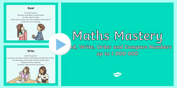 Year 5 Read Write Order Compare Maths Mastery PowerPoint