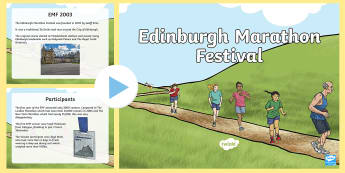 Edinburgh Marathon Festval 2017 PowerPoint - CfE Edinburgh Marathon (27th of May), PowerPoint, presentation, information, Scotland, Curriculum fo