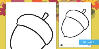 Acorn Colouring Page - Twinkl Originals, Twinkl Fiction, Autumn, Seasons, Plants and Growth, Growing, seeds, acorn, oak tre