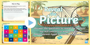 Ancient Egyptians Reveal the Picture Activity - ICT, interactive, computer, PPT, quiz, questions, past, answering questions, history, Social Studies
