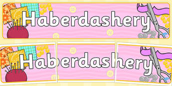 Haberdashery Role Play Banner - banners, displays, display, visual