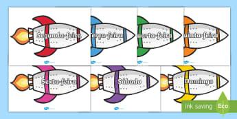 Dias da semana, foguetes  - dia,semana,mes,dias,semanas,meses,ano,anos,tempo,gestao,sala de aula, calendario, vocabulario