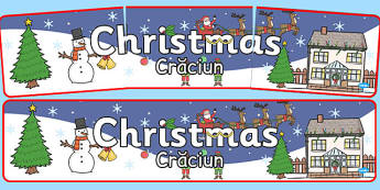 Christmas Display Banner Romanian Translation - sign, colourful, festive, early years, role play, decoration, ks1, key stage 1