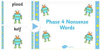 Phase 4 Nonsense Words PowerPoint - phase 4, nonsense, words