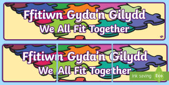 We All Fit Together Display Banner English/Welsh - banner, display benner, welsh, new year, new display, bilingual display, welsh,Welsh
