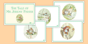 The Tale of Mr Jeremy Fisher Story Sequencing - beatrix potter, traditional, tale, frog, fun, story, retell, sequence, order, structure, english, writing, reading, ks1, key stage 1, early years,