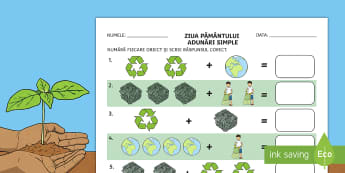 Ziua Pământului: Adunări cu suport vizual Fișă de lucru - Ziua pamantului,a dunari 1-10, adunari simple, adunare, matematică, numerație,Romanian