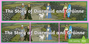 The Story of Diarmuid and Gráinne Banner - Myths, Legends, Irish Tales, The Fianna, Celtic,Irish