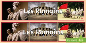 Bannière photos : Les romains Banderole d'affichage - FR Histoire KS2 (KS2 History),French
