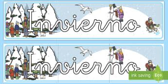 Pancarta: El invierno- decoracion de la clase, decorar, mural, proyecto, encabezar, invierno, invernal,Spanish