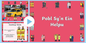 Pŵerbwynt Fideo Pobl Sy'n Ein Helpu - pobl, helpu, cymuned, fideo,Welsh