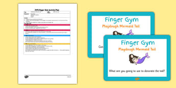 EYFS Playdough Mermaid Tail Finger Gym Plan and Prompt Card Pack - playdough, mermaid, tail, pack