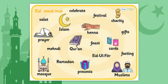 Eid Topic Word Mat - Eid, festival, celebration, Islam, muslim, word cards, flashcards, Eid, Eid-Ul-Fitr, Quran, Salat, henna, fasting, pilers of islam