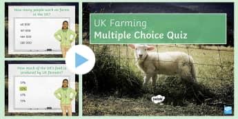 UK Farming: Quiz PowerPoint - farm, development, primary, industry, farming,