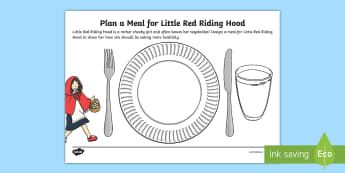 KS1 British Food Fortnight Design a Meal for Little Red Riding Hood Activity Sheet - year 1, year 2, traditional tales, healthy eating, science, cookery, worksheet
