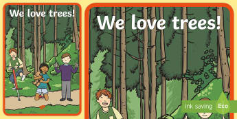 We Love Trees A2 Display Poster - National Tree Week, trees, Irish trees, woods, woodlands, forests, nature, growing things