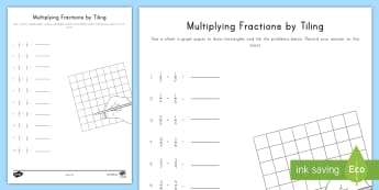 Multiplying Fractions by Tiling Activity - Multiplication, Fractions, Tiling, grid, graph paper, NF, 5th grade