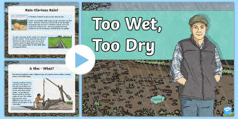 Too Wet, Too Dry PowerPoint - Down the Bann in a BubbleFarmingShadufIrrigationNorthern IrelandWaterIterdependence