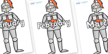 Months of the Year on Knights - Months of the Year, Months poster, Months display, display, poster, frieze, Months, month, January, February, March, April, May, June, July, August, September