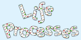 'Life Processes' Display Lettering - life processes, life processes lettering, life processes display, life processes display title, living things, ks2