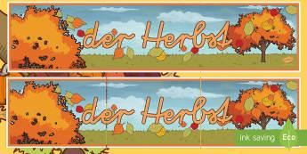 Der Herbst Banner für die Klassenraumgestaltung - Herbst, Herbstgestaltung, Herbstlaub, Laub, bunte Blätter, der Herbst, Klassenraumgestaltung,German