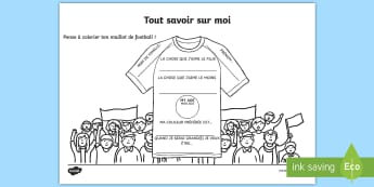 Feuille d'activité : T-shirt de football tout savoir sur moi - Ecriture, activité, foot, sport, se présenter,French
