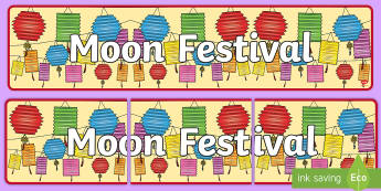 Moon Festival Display Banner - mid-autumn, lunar, china, vietnam, celebrations, asia, holiday