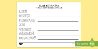 Exersarea scrierii zilelor săptămânii Fișă de activitate - scriere, litere, cuvinte, rutina zilnică, română,Romanian