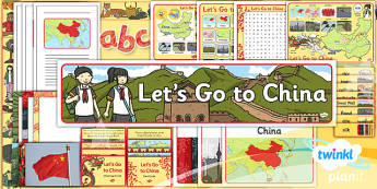 Geography: Let's Go to China Year 2 Unit Additional Resources