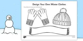 Design Your Own Winter Clothes - Winter, clothes, colouring, fine motor skills, poster, worksheet, vines, A4, display, scarf, gloves, hat