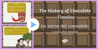The History of Chocolate Timeline PowerPoint English/Italian - presentation, history, maya, EAL, italian,food