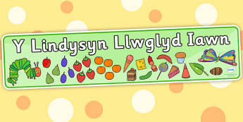 Display Banner (Welsh Translation) to Support Teaching on The Very Hungry Caterpillar
