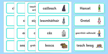 Hansel and Gretel Word Cards Gaeilge - gaeilge, Hansel and Gretel, Brothers Grimm, witch, Hansel, Gretel, gingerbread house, fairytale, traditional tale, woodcutter, forest, story, story sequencing, story resources, Word cards, Word Card, flashcard,
