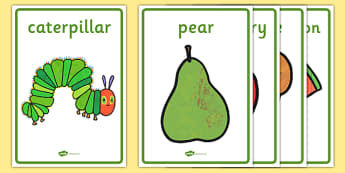 Display Posters to Support Teaching on The Very Hungry Caterpillar - The Very Hungry Caterpillar,  Eric Carle, resources, Hungry Caterpillar, life cycle of a butterfly, days of the week, food, fruit, story, story book, story book resources, story seq