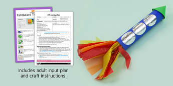 Cardboard Tube Rocket Craft EYFS Adult Input Plan And Resource Pack