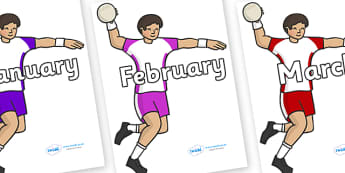 Months of the Year on Handball - Months of the Year, Months poster, Months display, display, poster, frieze, Months, month, January, February, March, April, May, June, July, August, September