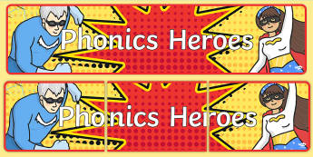 Phonics Heroes Display Banner - Signs and Labels, growth mindset, positive attitude, resilience, display, phonics, awards, display
