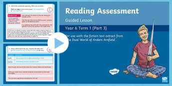Year 6 Reading Assessment Fiction Term 1 Guided Lesson PowerPoint - Reading Assessment PowerPoints, guided reading, comprehension, anders arnfield, sats practise, the d