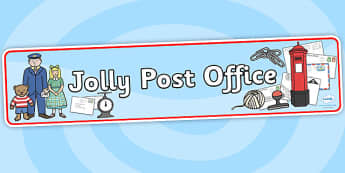 Jolly Post Office Role Play Display Banner to Support Teaching on The Jolly Postman - role play, jolly post office, display banner, banner for display, post office banner, drama