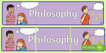 Philosophy Banner - philosophy, banner, think about it, New Zealand, primary, Years 1-3, philosophy display, thinking