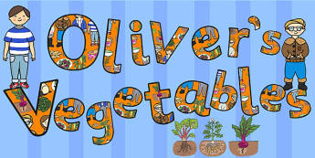 Oliver's Vegetables Title of the Book Display Lettering - letters