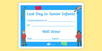 Last Day in Junior Infants Award Certificate - last day, transition, junior, infants, award, certificate