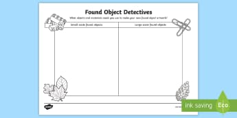 Found Object Detectives Activity Sheet - found art, art and design, sculpture, goldsworthy, nature sculpture, ks1, worksheet