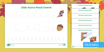 Little Acorns Pencil Control Activity Sheets - Little Acorns, twinkl orginals, KS1, EYFS, Pencil control, writing,