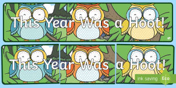 This Year Was A Hoot! Display Banner - End of Year, last day, end of year display, display banner, owl display banner, hoot, transition dis
