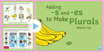 Year 1 Adding -s and -es to Make Plurals Warm-Up  PowerPoint - Spag, revision, suffix, plurals, nouns