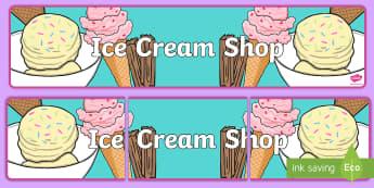 Ice Cream Shop Display Banner - ice cream, ice cream shop, role play, banner, display banner