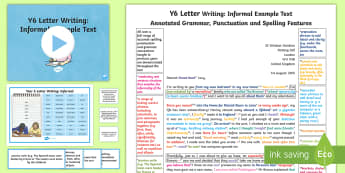 Y6 Letter Writing: Informal Model/ Example Text - Example Texts Y6, year 6 genre, WAGOLL, exemplar, non-fiction, text, text features, SPaG, GPS, examp