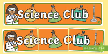 Science Club Display Banner  - Science Club Display Banner - science club, display banner, banner for display, display, banner, hea